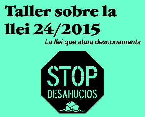 Taller sobre la Llei 24/2015