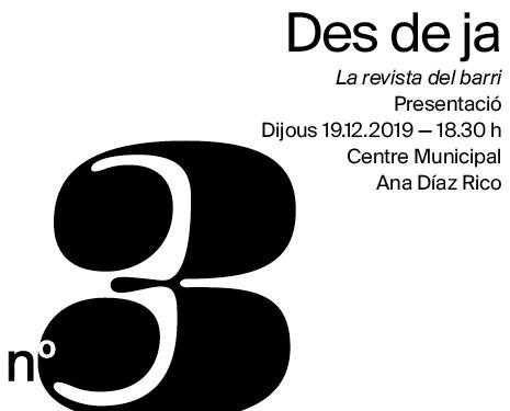 Presentación del nº 3 de 'Des de ja', la revista del barri